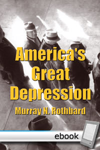 America's Great Depression - Digital Book