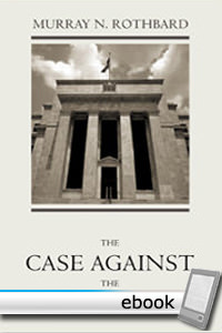 Case Against the Fed - Digital Book