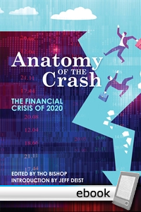 Anatomy of the Crash: The Financial Crisis of 2020 - Digital Book