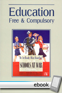 Education: Free and Compulsory - Digital Book