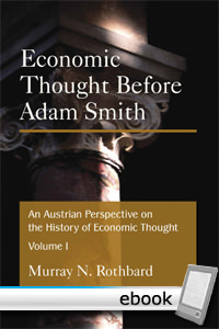 Austrian Perspective on the History of Economic Thought - Digital Book
