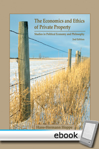 Economics and Ethics of Private Property - Digital Book
