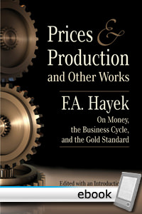 Prices and Production and Other Works - Digital Book