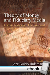 Theory of Money and Fiduciary Media - Digital Book