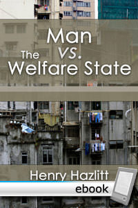Man vs. The Welfare State - Digital Book
