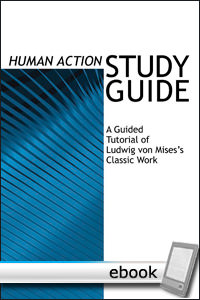 Human Action Study Guide - Digital Book