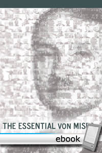 Essential von Mises - Digital Book