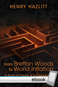 From Bretton Woods to World Inflation - Digital Book