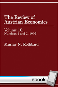 Review of Austrian Economics, Volume 10 - Digital Book