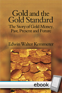 Gold and the Gold Standard - Digital Book