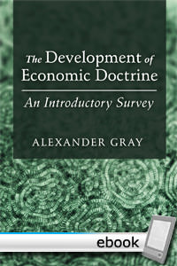 Development of Economic Doctrine: An Introductory Survey - Digital Book