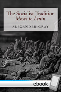 Socialist Tradition: Moses to Lenin - Digital Book