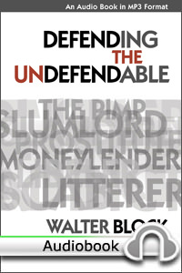 Defending the Undefendable - Audiobook