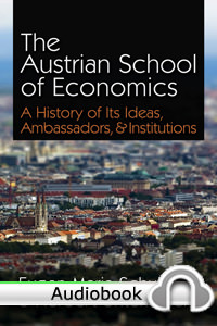 Austrian School of Economics - Audiobook