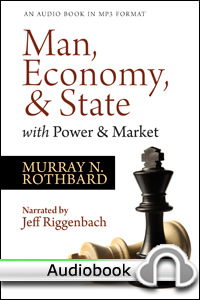 Man, Economy, and State with Power and Market - Audiobook