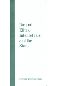 Natural Elites, Intellectuals, and the State