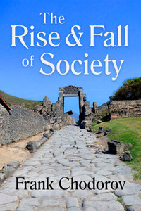 Rise and Fall of Society: Paperback
