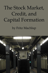 Stock Market, Credit, and Capital Formation