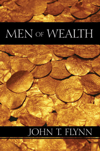 Men of Wealth